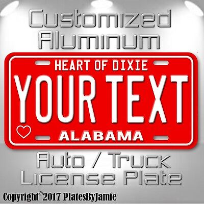 HEART OF DIXIE Alabama Customized YOUR NAME  Aluminum Vanity License Plate Tag