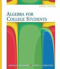 Algebra for College Students by Kaufmann Schwitters,Jerome E. Kaufmann (PDF)