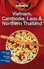 Lonely Planet Vietnam, Cambodia, Laos & Northern Thailand by Greg Bloom, Lonely Planet, Richard Waters, Iain Stewart, Austin Bush (Paperback, 2014)