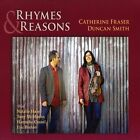 Rhymes & Reasons by Catherine Fraser/Duncan Smith (CD, Jan-2009, CD Baby (distributor))