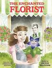 The Enchanted Florist by Jackie Belfiore (Paperback / softback, 2009)