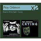 Roy Orbison - Black & White Night/Crying (2007)