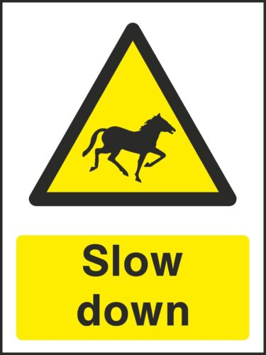 VAT Invoice Supplied V6COUN0003 Horses Slow Down Sign