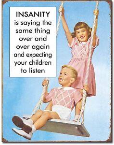 Insanity-Children-Metal-TIN-Sign-Humor-Funny-Garage-Bar-Home-Wall-Decor-New