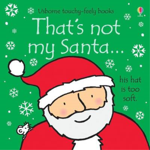 Thats Not My Santa..., Watt, Fiona, Used; Good Book