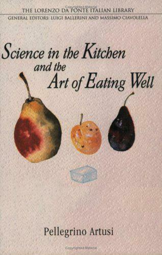 Science En The Cuisine Et The Art Of Manger Well (Lorenzo Da Ponte Italien Libr