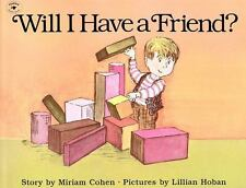 Will I Have a Friend? (Brand New Paperback) Miriam Cohen