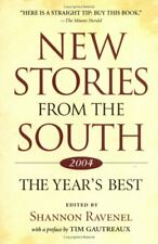 New Stories from the South 2004 : The Year's Best (2004, Paperback)