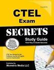 CTEL Exam Secrets Study Guide: CTEL Test Review for the California Teacher of English Learners Examination by Mometrix Media LLC (Paperback / softback, 2015)