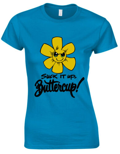 Suck It Up Buttercup Motivational Quote Gym Ladies Tshirt Tee Top AB90