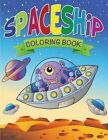 Spaceship Coloring Book by Speedy Publishing LLC (Paperback / softback, 2014)