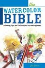 The Watercolor Bible [NIP] by Joe Garcia (Paperback, 2014)