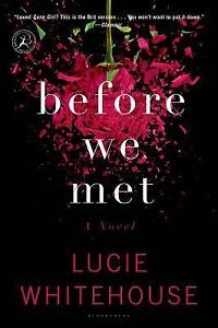 Before-We-Met-by-Lucie-Whitehouse-2014-Paperback-Lucie-Whitehouse-2014