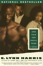 And This Too Shall Pass by E. Lynn Harris (1997, Paperback)