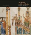 Art, Ritual, and Civic Identity in Medieval Southern Italy by Nino Zchomelidse (Hardback, 2014)