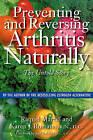Preventing and Reversing Arthritis Naturally: The Untold Story by Raquel Martin, Karen J. Romano (Paperback, 1996)
