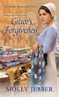 Grace's Forgiveness by Molly Jebber (Paperback, 2016)
