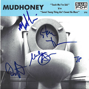 MUDHONEY-Touch-Me-I-039-m-Sick-7-034-SIGNED-Mark-Steve-Dam-Matt-amp-JON-PONEMAN