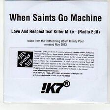 (EN657) When Saints Go Machine, Love And Respect Feat Killer Mike - 2013 DJ CD