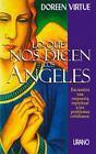 Lo Que Nos Dicen los Ángeles : Encuentra una Respuesta Espiritual a los Problemas Cotidianos by Doreen Virtue (2004, Hardcover)