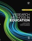 Research Methods in Education von Keith Morrison, Louis Cohen und Lawrence Manion (2011, Taschenbuch)