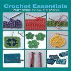 Crochet Essentials: Handy Guide to All the Basics by Margaret Hubert (Paperback / softback, 2012)