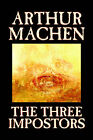 The Three Imposters by Arthur Machen (Paperback, 2005)