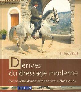 DERIVES-DE-DRESSAGE-MODERNE-RECHERCHE-D-039-UNE-ALTERNATIVE-CLASSIQUE-P-Karl