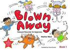 Blown Away: Book 1 by Heather Ward (Paperback, 2015)