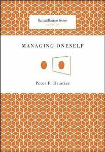 Harvard Business Review Classics: Managing Oneself by Peter F. Drucker (2008,... 4