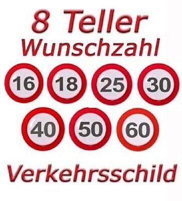8 Einweg Teller Verkehrsschild WUNSCHZAHL Geburtstag Dekoration Party Jubiläum