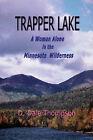 Trapper Lake by D. Dale Thompson (Paperback, 2007)