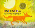 One Fine Day. by Nonny Hogrogian (Other book format, 1971)