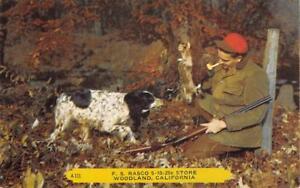 F-S-Rasco-5-10-25-Cent-Store-Woodland-CA-Hunter-amp-Dog-c1950s-Vintage-Postcard