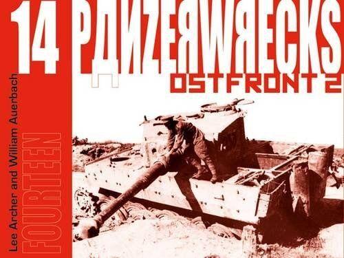 Panzerwrecks 14 Panzerwracks abgeschossene Panzer Buch Bildband Bilder Tanks NEU