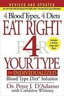 Eat Right 4 Your Type: The Individualized Blood Type Diet Solution by Dr Peter J D'Adamo, Catherine Whitney (Hardback, 2016)