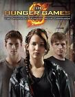 The Hunger Games: The Official Illustrated Movie Companion by Kate Egan, Suzanne Collins and Inc. Staff Scholastic (2012, Paperback)