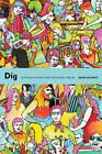 Dig: Australian Rock and Pop Music, 1960-85 by David Nichols (Paperback, 2016)