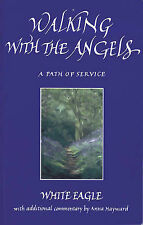 Walking with the Angels: A Path of Service by White Eagle (Paperback, 1998)