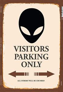 Aliens-Visitors-Estacionamiento-Solo-Motivo-2-Letrero-de-Metal-Cartel-Lata