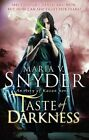 Taste of Darkness by Maria V. Snyder (Paperback, 2014)