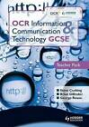 OCR Information and Communication Technology GCSE Teacher Pack by Brian Gillinder, George Rouse, Brian Sargent, Steve Cushing (Paperback, 2010)