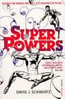 Superpowers by David J. Schwartz (Paperback, 2008)