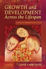 Growth and Development Across the Lifespan: A Heal