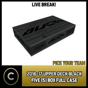 2016-17-UPPER-DECK-BLACK-5-BOX-FULL-CASE-BREAK-H306-PICK-YOUR-TEAM