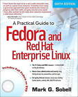 A Practical Guide to Fedora and Red Hat Enterprise Linux by Mark G. Sobell (Mixed media product, 2011)