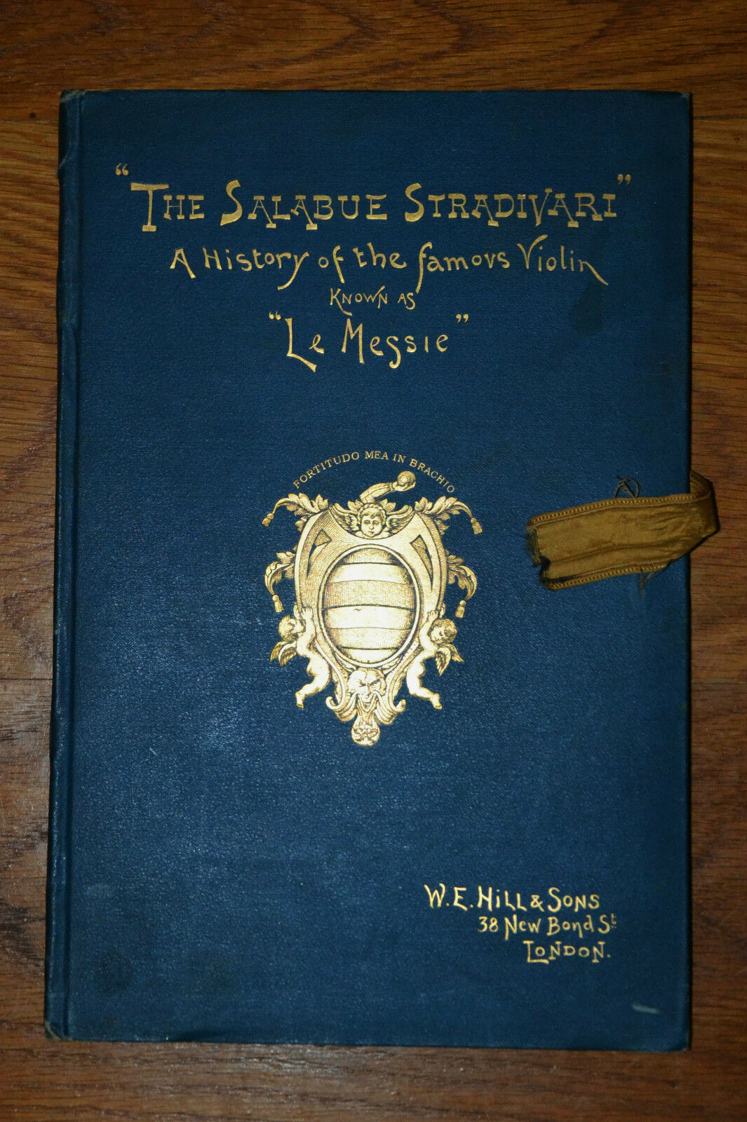 The Salabue Stradivari  Le Messie  The Messiah First Edition 1891 Hill