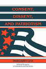 Consent, Dissent, and Patriotism by Margaret Levi (Paperback, 1997)