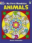 My First Mandalas: Animals by Anna Pomaska (Paperback, 2010)