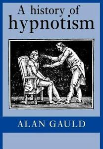 A-History-of-Hypnotism-By-Gauld-Alan